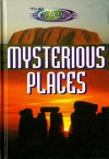 The Unexplained: Mysterious Places - Peter Hepplewhite, Neil Tonge