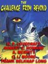 The Challenge from Beyond: The Classic Horror-Fantasy Round-Robin - H.P. Lovecraft, Robert E. Howard, C.L. Moore, A. Merritt, Frank Belknap Long Jr.
