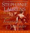 Temptation and Surrender (Cynster, #15) - Rosalyn Landor, Stephanie Laurens, Roz Landor