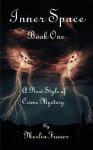 Inner Space Book One - Merlin Fraser