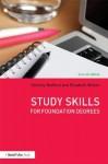 Study Skills for Foundation Degrees - Dorothy Bedford, Elizabeth Wilson