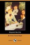 Beyond the City - Arthur Conan Doyle
