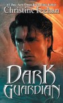 Dark Guardian (Carpathians, #9) - Christine Feehan