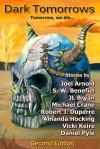 Dark Tomorrows: Tomorrow, We Die - Michael Crane, Joel Arnold, J.L. Bryan, Robert J. Duperre