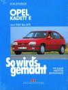 So Wird's Gemacht, Bd.51, Opel Kadett E - Hans-Rüdiger Etzold