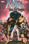 X-Men: Dark Phoenix Saga - Chris Claremont, John Byrne