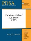 Fundamentals of SQL Server 2005 - Paul D. Sheriff