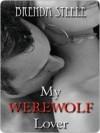 My Werewolf Lover - Brenda Steele