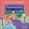 Good Night Nantucket - Adam Gamble, Anne Rosen