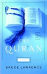 The Qur'an: Books That changed the World - Bruce B. Lawrence
