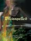 Misspelled - Julie E. Czerneda