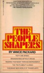The people shapers - Vance Packard