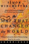 The Map That Changed the World: William Smith and the Birth of Modern Geology (Audio) - Simon Winchester