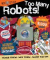 Boys Stuff: Too Many Robots! - Parragon Books