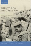 Literature and the Great War, 1914-1918. by Randall Stevenson - Randall Stevenson