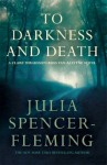 To Darkness and to Death - Julia Spencer-Fleming