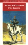 Don Quixote de la Mancha (Oxford World's Classics) - Miguel de Cervantes Saavedra, E.C. Riley, Charles Jarvis