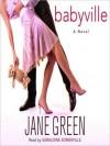 Babyville: A Novel - Jane Green, Kate Reading