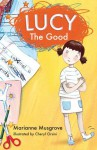 Lucy The Good - Marianne Musgrove, Cheryl Orsini