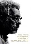 Rozmowy z Jerzym Nowosielskim - Zbigniew Podgórzec