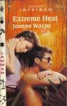 Extreme Heat - Joanna Wayne