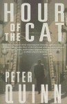 The Hour of the Cat - Peter Quinn