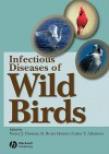 Infectious and Parasitic Diseases of Wild Birds - Nancy J. Thomas
