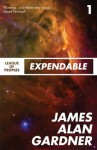 Expendable (League of Peoples) - James Alan Gardner