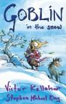Goblin in the Snow - Victor Kelleher, Stephen Michael King