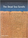 The Complete World of The Dead Sea Scrolls - Philip R. Davies, George J. Brooke, Phillip R. Callaway