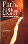 Path of Fire and Light, Vol. 1: Advanced Practices of Yoga - Swami Rama