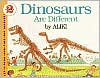 Dinosaurs Are Different - Aliki