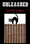 Unleashed: Tail One - Lori R. Lopez