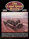 The Land Speed Record 1898-1919 - R.M. Clarke