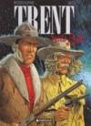 Trent 5: Wild Bill - Rodolphe, Léo