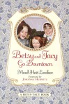 Betsy and Tacy Go Downtown - Maud Hart Lovelace, Lois Lenski