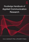Routledge Handbook of Applied Communication Research - Kenneth N. Cissna