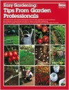 Easy Gardening: Tips from Garden Professionals - Ortho Books, Nancy Arbuckle
