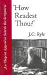 How Readest Thou? - J.C. Ryle