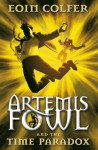 Artemis Fowl and the Time Paradox - Eoin Colfer