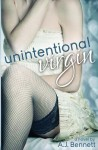 Unintentional Virgin - A.J. Bennett