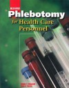 Glencoe Phlebotomy for Health Care Personnel - McGraw-Hill Publishing, Sharon Ferrett