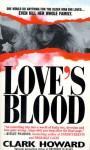 Love's Blood - Clark Howard