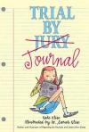 Trial by Journal - Kate Klise