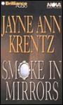 Smoke in Mirrors (Audio) - Jayne Ann Krentz, James Daniels Aasne Vigesaa