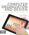 Computer Organization and Design: The Hardware/Software Interface (The Morgan Kaufmann Series in Computer Architecture and Design) - David A. Patterson, John L. Hennessy