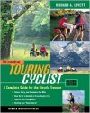 The Essential Touring Cyclist: A Complete Guide for the Bicycle Traveler - Richard A. Lovett