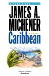 Caribbean: A Novel - James A. Michener