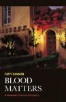 Blood Matters: A Roxanne Prescott Mystery - Taffy Cannon