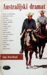 Australijski dramat - Alan Moorehead